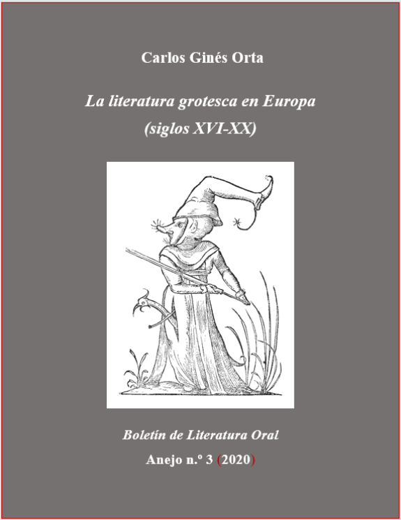 Ver Anejo 3 (2020): Carlos Ginés Orta, La literatura grotesca en Europa (siglos XVI-XX)
