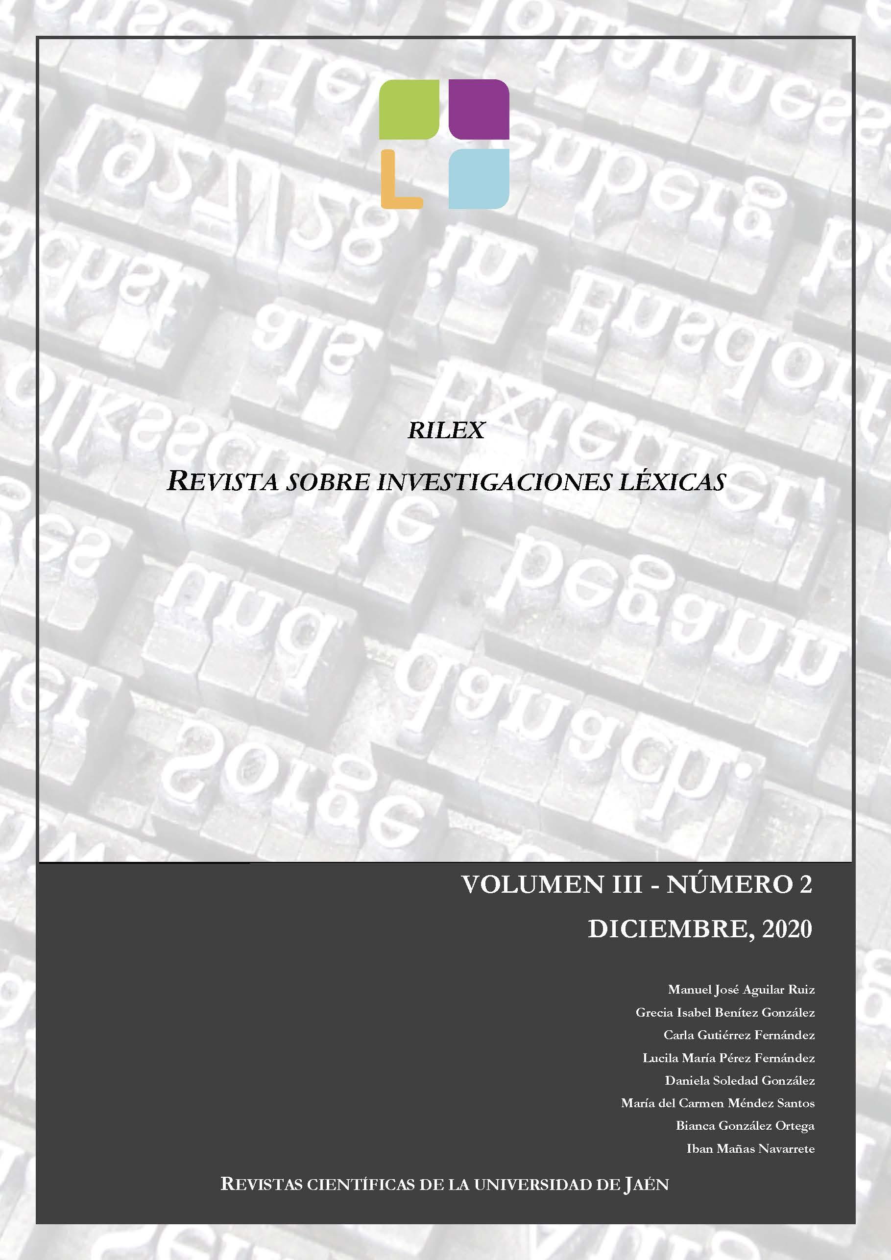 Ver Vol. 3 Núm. 2 (2020): RILEX. Revista sobre investigaciones léxicas